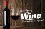 type_of_wine_should_you_be_drinking_featured