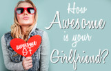 how_awesome_is_your_girlfriend_featured