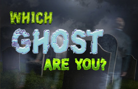 which_ghost_are_you_featured