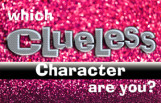 which_clueless_character_are_you_featured
