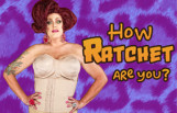 how_ratchet_are_you_featured