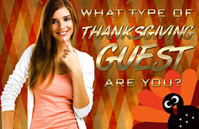 what_type_of_thanksgiving_guest_are_you_featured