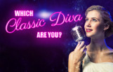 which_classic_diva_are_you_featured