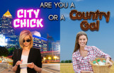 are_you_a_city_chick_or_a_country_gal_featured
