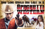 how_long_would_you_last_in_a_spaghetti_western_featured