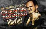 how_long_would_you_last_in_a_quentin_tarantino_movie_featured