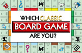 which_classic_board_game_are_you_featured