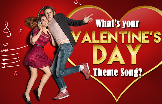 What S Your Valentine S Day Theme Song Brainfall Com