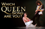 which_queen_song_are_you_featured