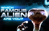 which_famous_alien_are_you_featured