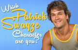 which_patrick_swayze_character_are_you_featured