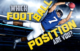 which_football_position_are_you_featured