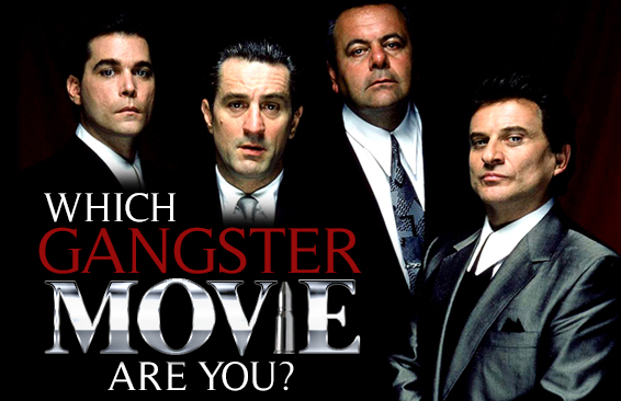 Which Gangster Movie Are You?
