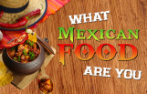 what_mexican_food_are_you_featured