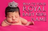 whats_your_royal_baby_girl_name_featured