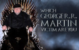 which_george_rr_martin_victim_are_you_featured