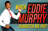 which_eddie_murphy_character_are_you_featured