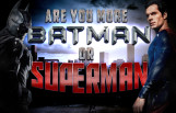 are_you_more_batman_or_superman_featured