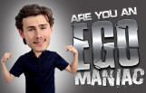 are_you_an_egomaniac_featured