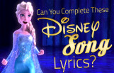 can_you_complete_these_disney_song_lyrics_featured