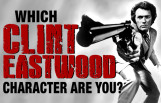 which_clint_eastwood_character_are_you_featured