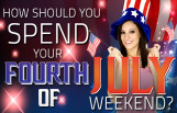 how_should_you_spend_your_fourth_of_july_weekend_featured