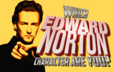 which_edward_norton_character_are_you_featured