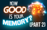 how_good_is_your_memory_part_2_featured