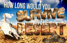 how_long_would_you_survive_in_the_desert_featured