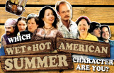 which_wet_hot_american_summer_character_are_you_featured