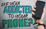 are_you_addicted_to_your_phone_featured