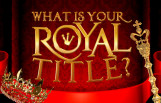 what_is_your_royal_title_featured