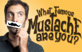 what_famous_mustache_are_you_featured