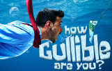 how_gullible_are_you_featured
