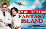 how_well_do_you_know_fantasy_island_featured